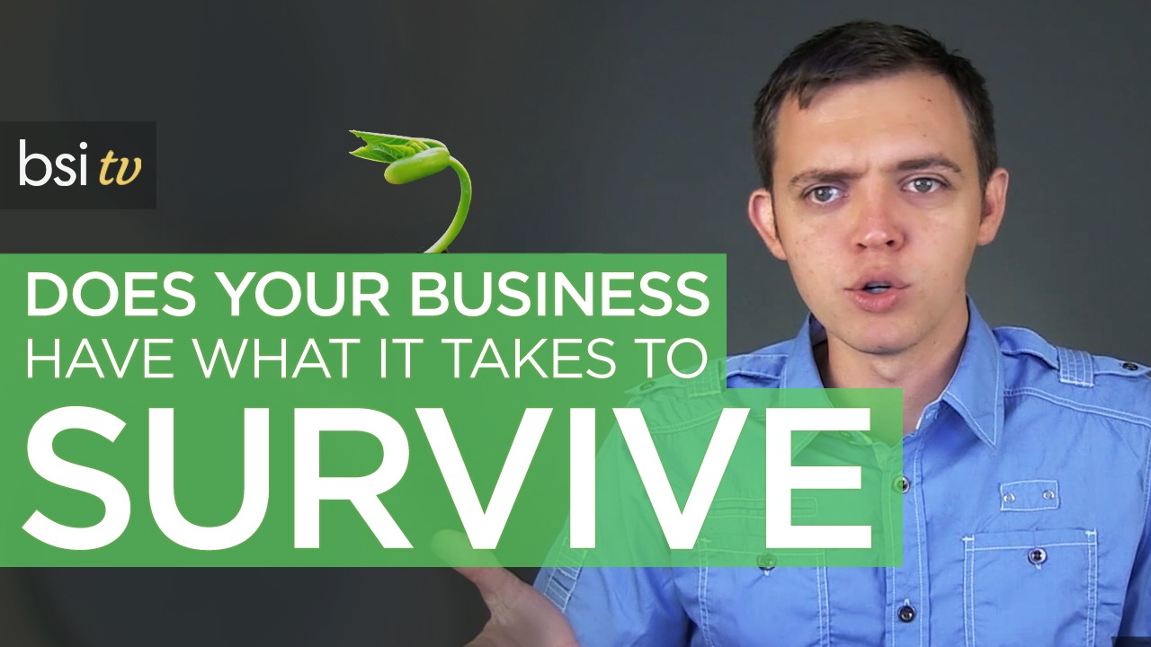 Does Your Business Have What it Takes to Survive the Next 5 Years?