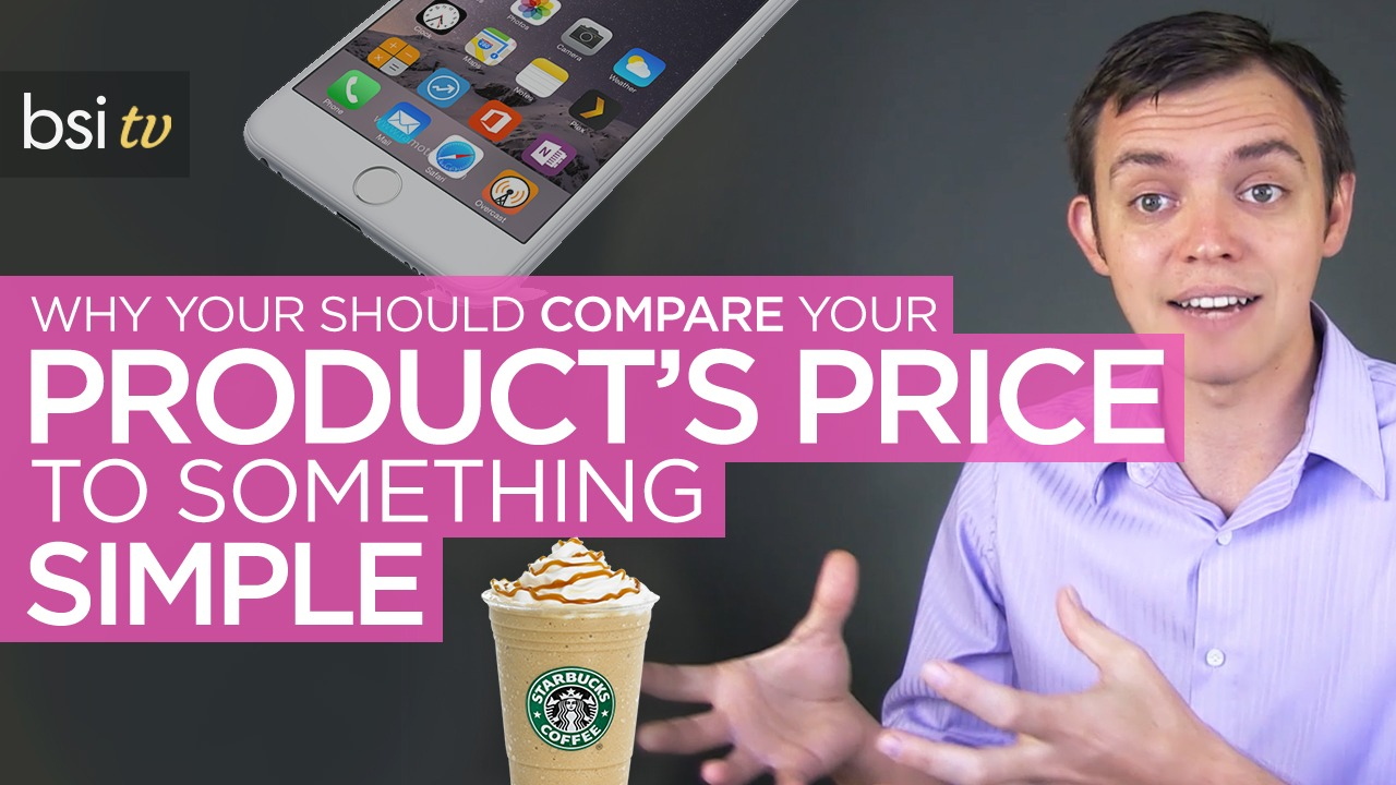 Why Compare Your Product's Price to Something Your Customer Can Relate To