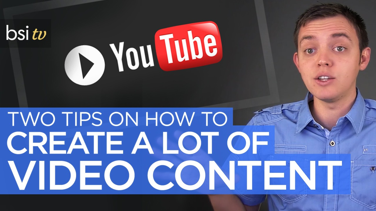Two Tips on How You Can Create a Lot of Video Content for Your Blog FAST!