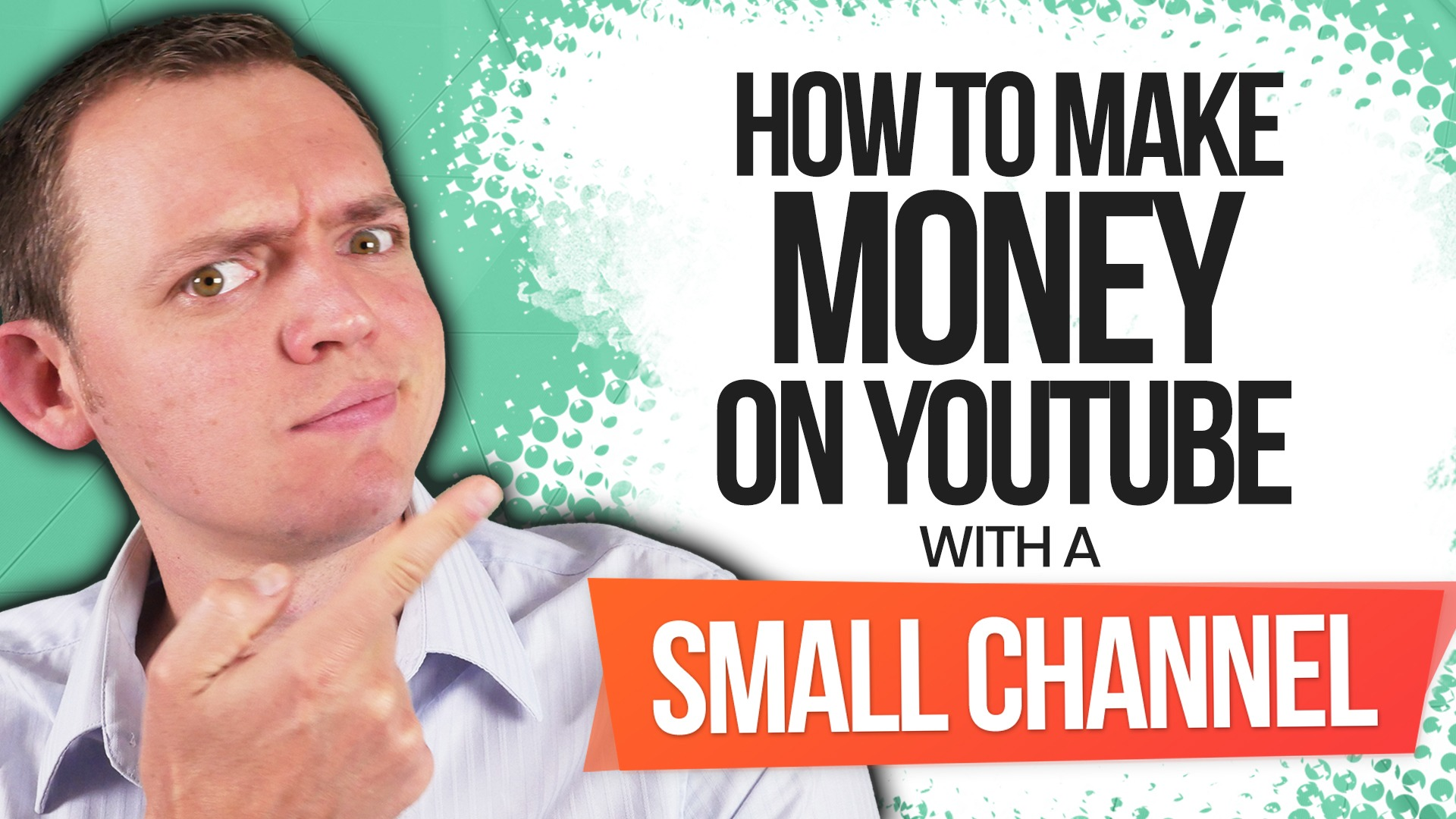 How to Make More Money on YouTube When You Have a Small Channel