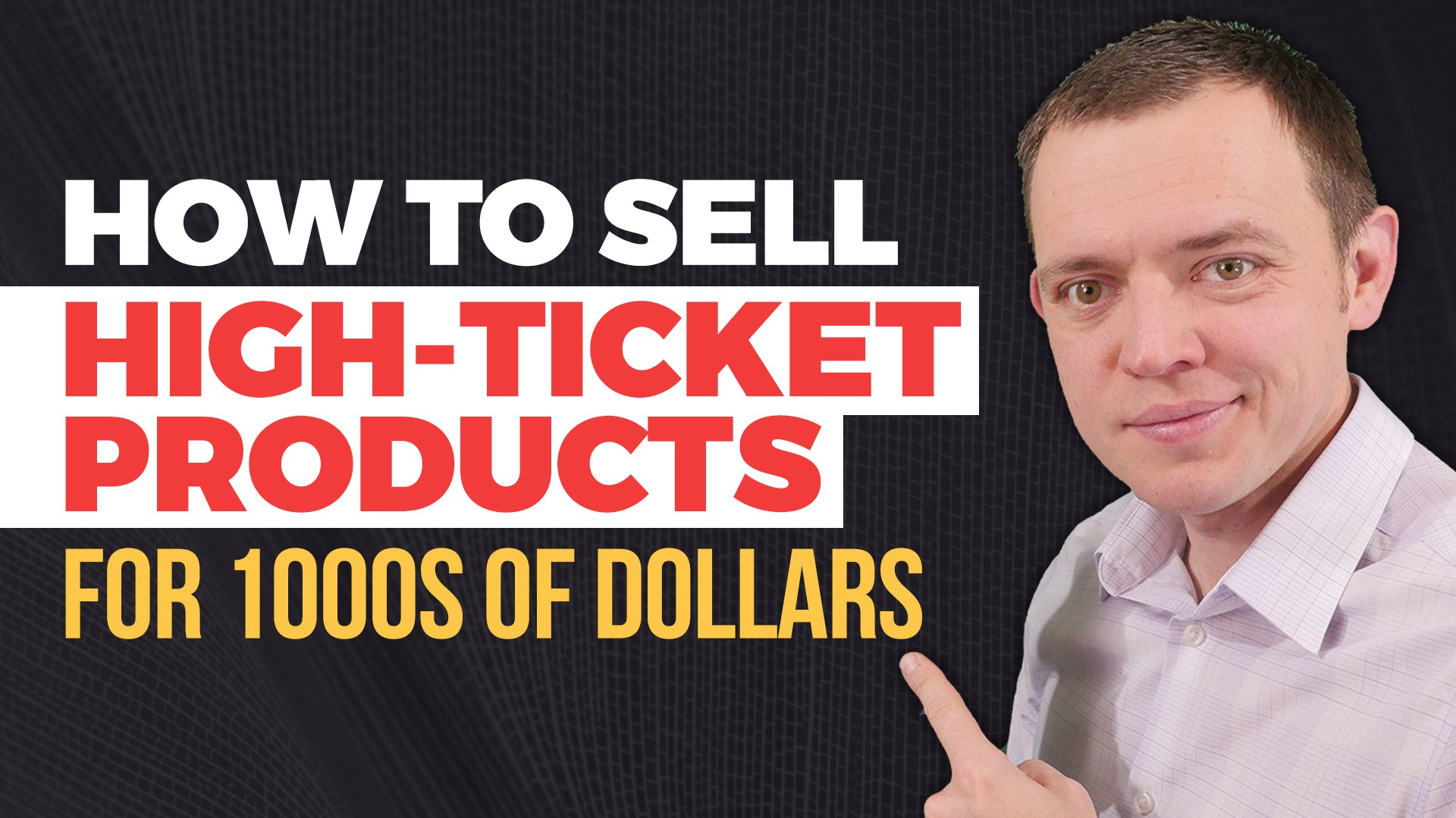 How to Sell High Ticket Items in the $1,000's of Dollars… Does it Work?