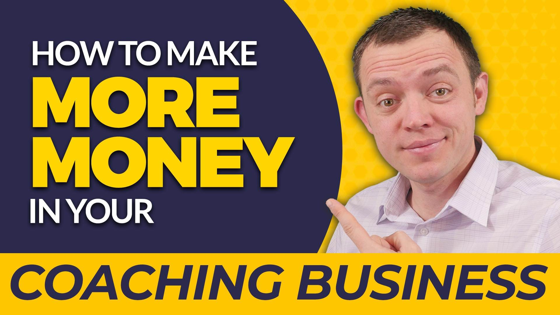 Best Way to Make More Money in Your Coaching Business & Save Time