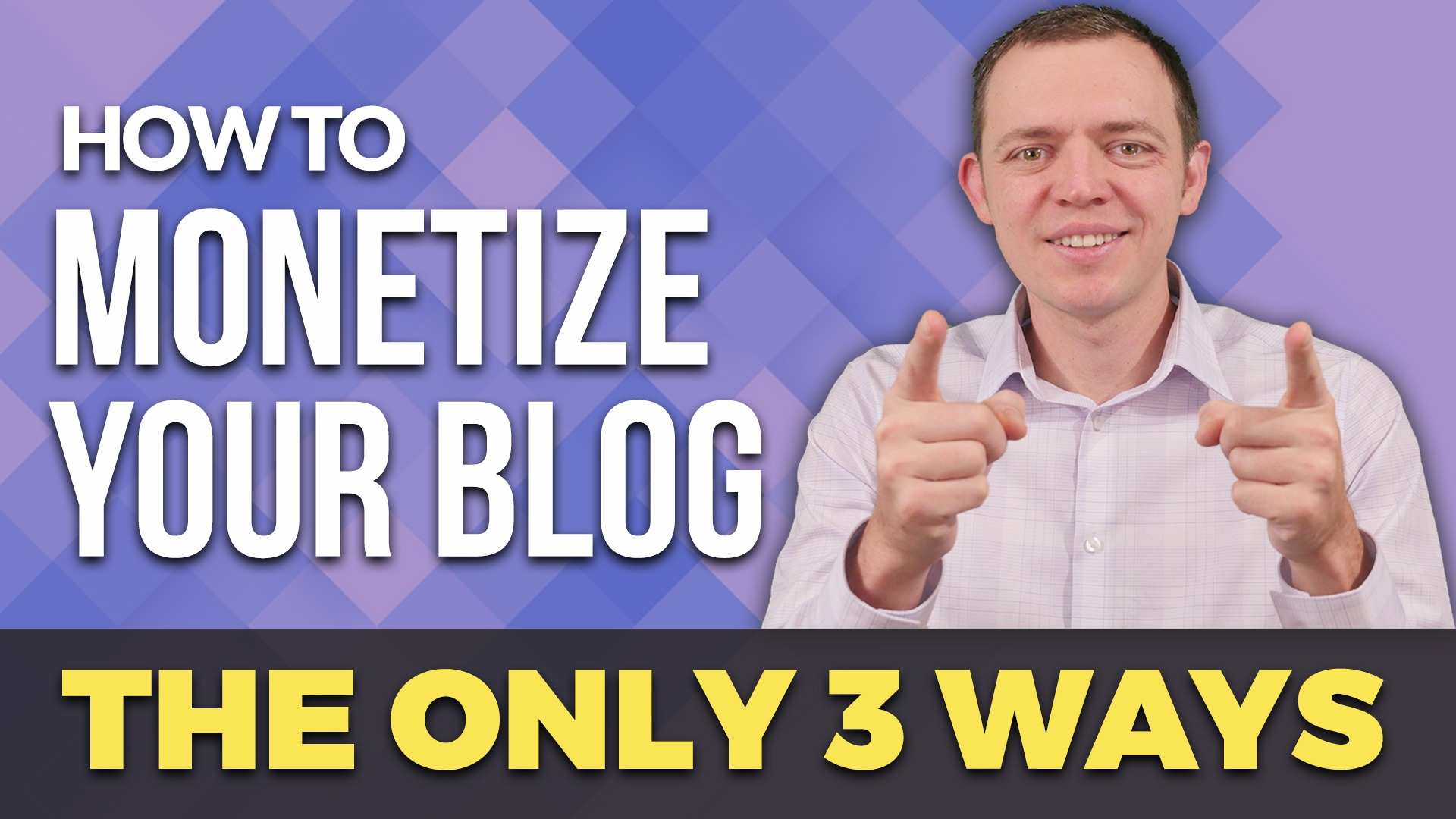 The ONLY 3 Ways to Monetize Your Blog!