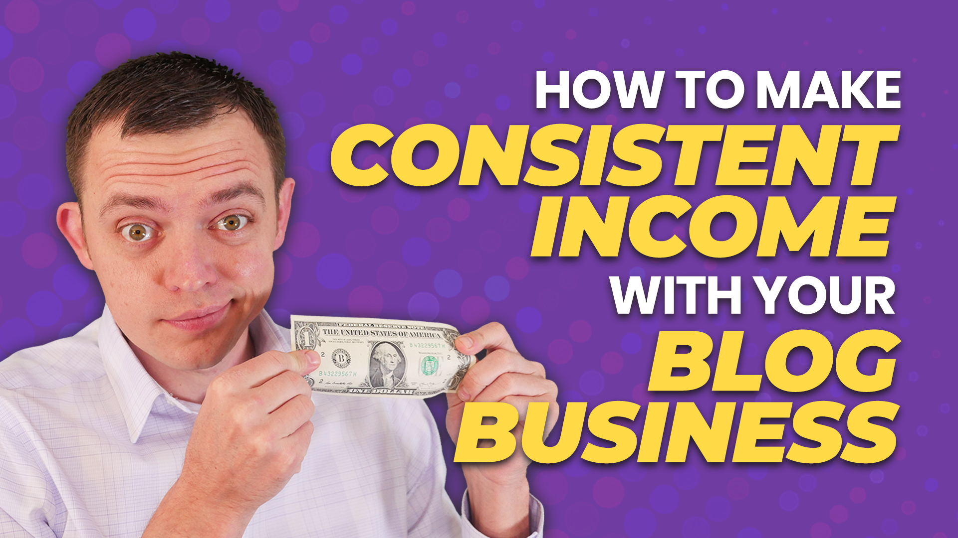 How to Make Consistent Income with Your Blog Business